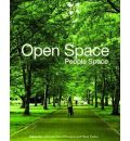 Open Space: People Space - Catherine Ward Thompson
