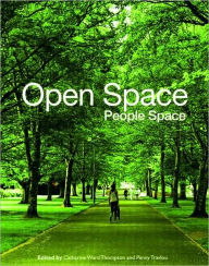Open Space: People Space - Catharine Ward Thompson