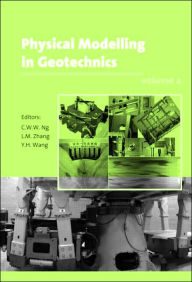 Physical Modelling in Geotechnics: Proceedings of the Sixth International Conference on Physical Modelling in Geotechnics, 6th ICPMG '06, Hong Kong, 4 - 6 August 2006 - C.W.W. Ng