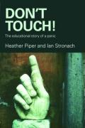 Don't Touch!: The Educational Story of a Panic