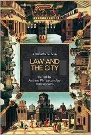 Law and the City - Andreas Philippopoulos-Mihalopoulos (Editor)