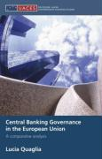 Central Banking Governance in the European Union: A Comparative Analysis