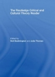 The Routledge Critical and Cultural Theory Reader - Neil Badmington; Julia Thomas