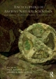 Encyclopedia of Ancient Natural Scientists - Paul T. Keyser; Georgia L. Irby-Massie