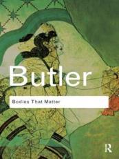 Bodies That Matter - Judith Butler