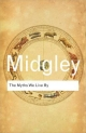 Myths We Live By - Mary Midgley