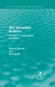 Uncertain Science - Ahmed Gurnah; Alan Scott