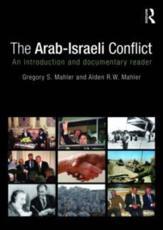 The Arab-Israeli Conflict - Gregory S. Mahler, Alden R.W. Mahler