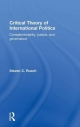 Critical Theory of International Politics - Steven C. Roach