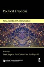 Political Emotions - Janet Staiger (editor), Ann Cvetkovich (editor), Ann Reynolds (editor)