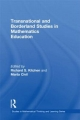 Transnational and Borderland Studies in Mathematics Education - Richard S. Kitchen; Marta Civil