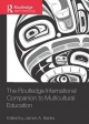 Routledge International Companion to Multicultural Education - James A. Banks