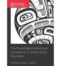 The Routledge International Companion to Multicultural Education - James A. Banks