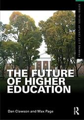 The Future of Higher Education - Clawson, Dan / Page, Max