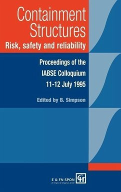 Containment Structures: Risk, Safety and Reliability - Simpson, Bryan (ed.)