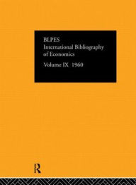 IBSS: Economics: 1960 Volume 9 - Compiled by the British Library of Political and Economic Science
