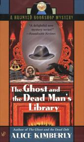 The Ghost and the Dead Man's Library - Kimberly, Alice