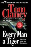 Every Man a Tiger: The Gulf War Air Campaign