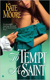 To Tempt a Saint (Sons of Sin Trilogy #1) - Kate Moore
