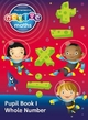 Heinemann Active Maths - Second Level - Exploring Number - Pupil Book 1 - Whole Number - Lynda Keith; Lynne McClure; Peter Gorrie; Amy Sinclair