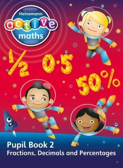 Heinemann Active Maths - Exploring Number - Second Level Pupil Book 2 - Fractions, Decimals and Percentages - Keith, Lynda McClure, Lynne Gorrie, Peter Sinclair, Amy