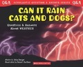 Can it Rain Cats and Dogs? - Melvin Berger