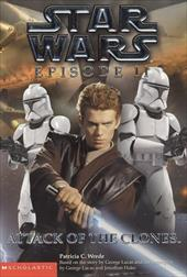 Star Wars Episode II: Attack of the Clones: Novelization - Wrede, Patricia C.