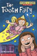 The Tooth Fairy (level 1) (Word-By-Word First Reader)