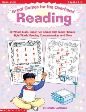 Great Games For The Overhead: Reading - Jennifer Jacobson, Teresa Anderko (Illustrator)