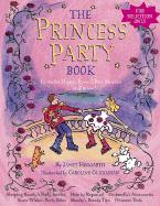 The Princess Party Book: Favorite Happy Ever After Stories...and More