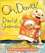 Oh, David!: A Diaper David Book - David Shannon