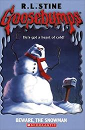 Beware, the Snowman - Stine, R. L.