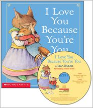 I Love You Because You're You - Liza Baker, David M. McPhail (Illustrator), Narrated by Kirsten Krohn