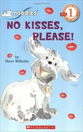 No Kisses, Please! - Wilhelm, Hans