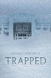 Trapped - Northrop, Michael