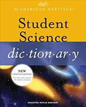 The American Heritage Student Science Dictionary - American Heritage Dictionary