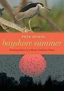 Bayshore Summer: Finding Eden in a Most Unlikely Place