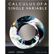 Calculus of a Single Variable 9th Edition - Larson, Ron; Edwards, Bruce H.