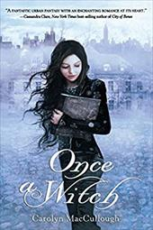 Once a Witch - MacCullough, Carolyn