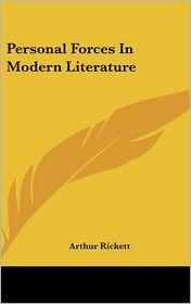 Personal Forces in Modern Literature - Arthur Rickett