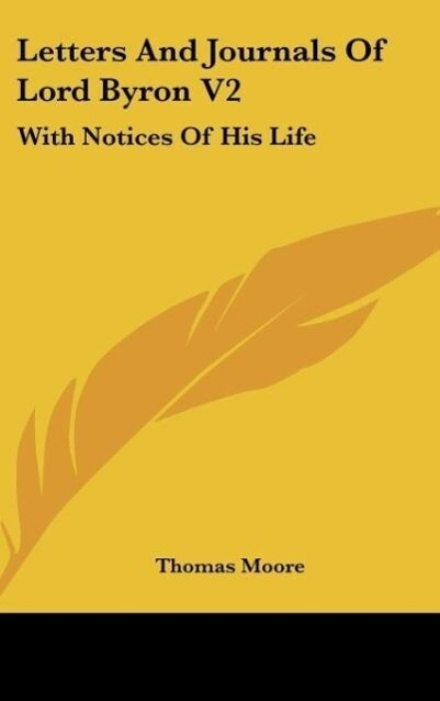 Letters And Journals Of Lord Byron V2 als Buch von Thomas Moore - Thomas Moore