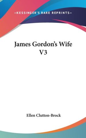 James Gordon's Wife V3 - Ellen Clutton-Brock