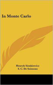 In Monte Carlo - Henryk K. Sienkiewicz, S.C. De Soissons (Translator)