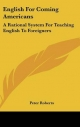 English for Coming Americans - Peter Roberts