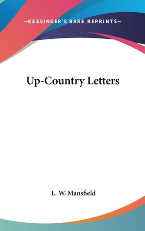 Up-Country Letters - L.W. Mansfield