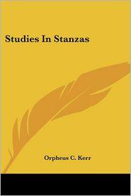 Studies in Stanzas - Orpheus C. Kerr