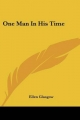 One Man in His Time - Ellen Glasgow