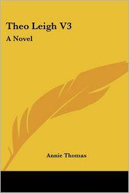 Theo Leigh V3 - Annie Thomas