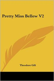 Pretty Miss Bellew V2 - Theodore Gift
