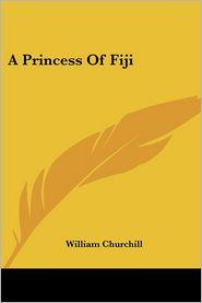 Princess of Fiji - William Churchill